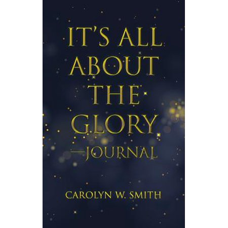 its all about the glory journal