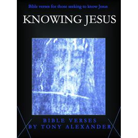 knowing jesus bible verses ebook