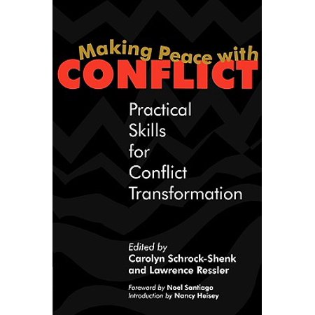 making peace with conflict practical skills for conflict transformation