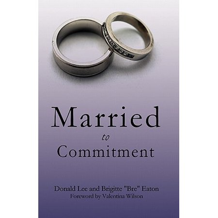 married to commitment