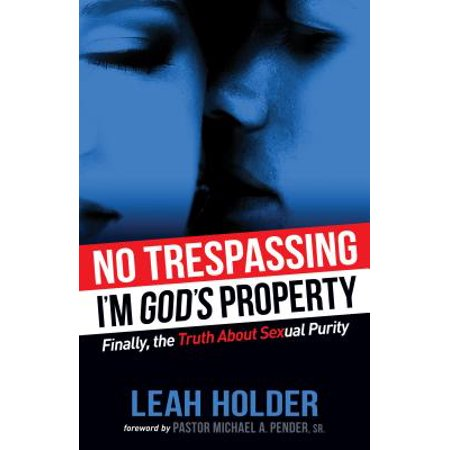 no trespassing im gods property