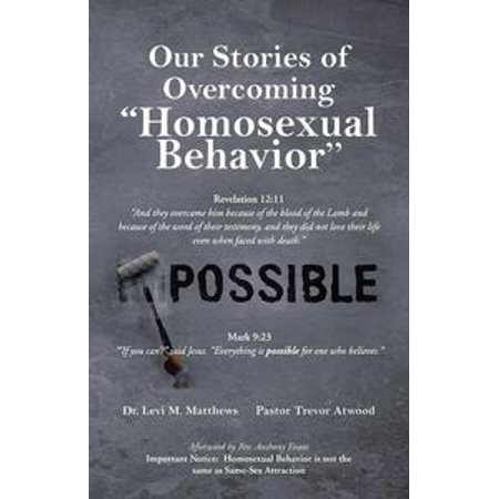 our stories of overcoming homosexual behavior ebook
