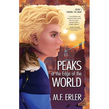 peaks at the edge of the world finding the light
