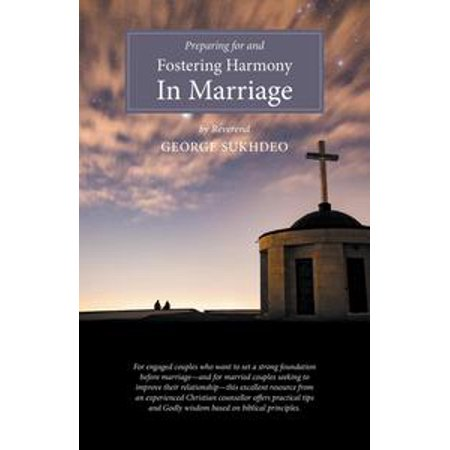 preparing for and fostering harmony in marriage ebook
