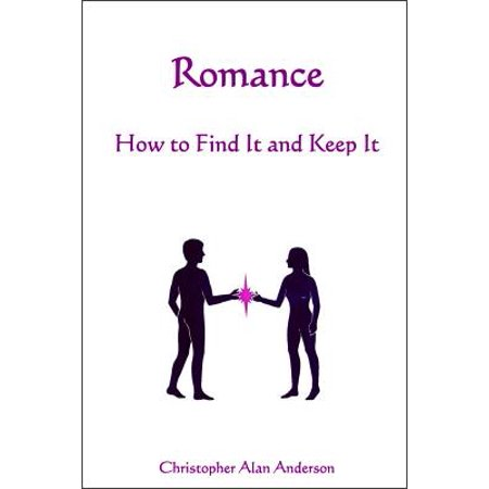 romance how to find and keep it ebook