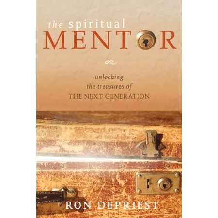the spiritual mentor unlocking the treasures of the next generation