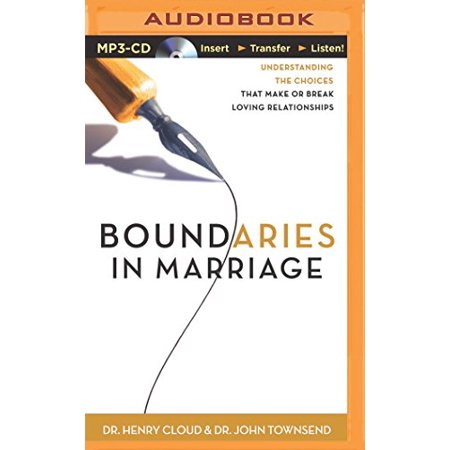 1559417041 69 boundaries in marriage understanding the choices that make or break loving relationships