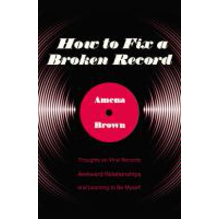 1559424370 28 how to fix a broken record thoughts on vinyl records awkward relationships and learning to be my