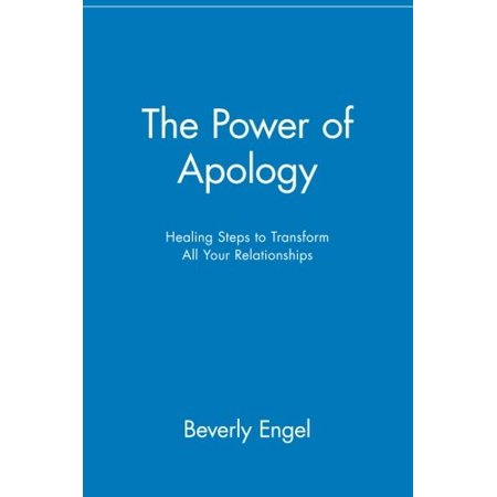 1559582029 699 the power of apology healing steps to transform all your relationships