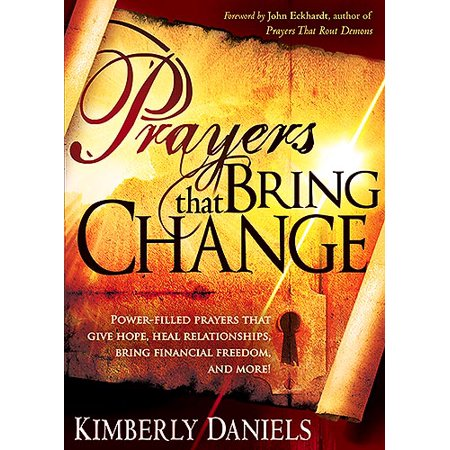 1561823755 306 prayers that bring change power filled prayers that give hope heal relationships bring financial