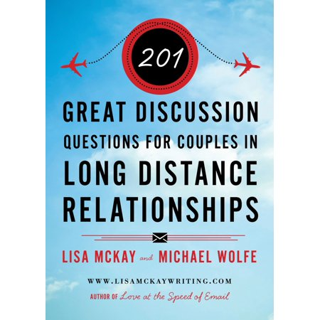 201 great discussion questions for couples in long distance relationships ebook
