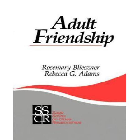 adult friendship sage series on close relationships