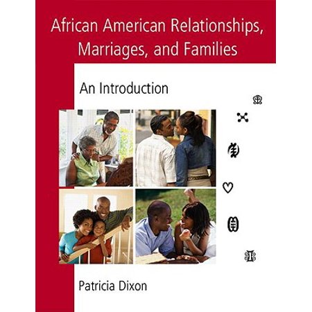 african american relationships marriages and families an introduction