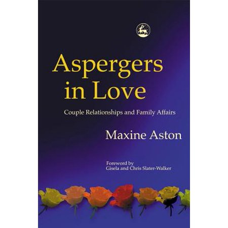 aspergers in love couple relationships and family affairs