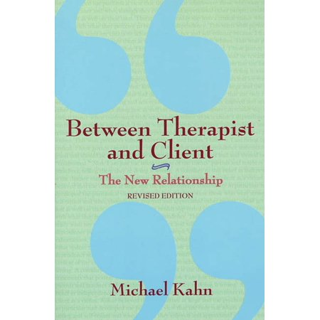between therapist and client the new relationship