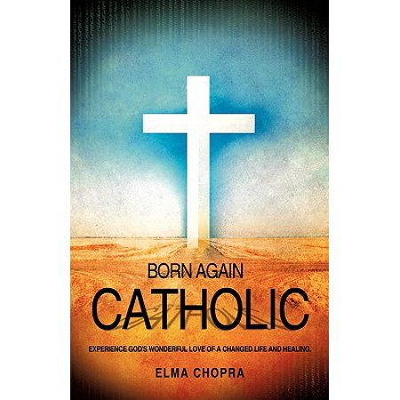 born again catholic