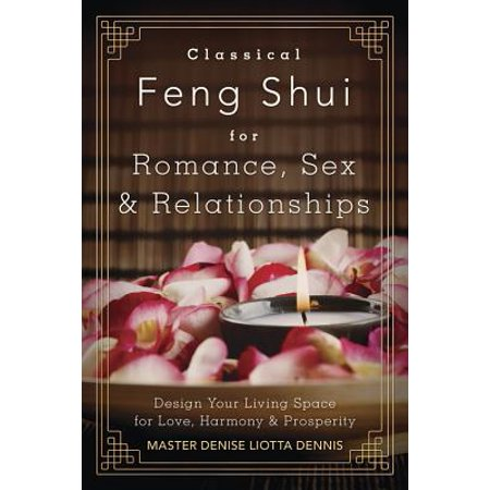 classical feng shui for romance sex relationships