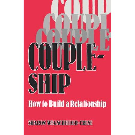 coupleship how to build a relationship