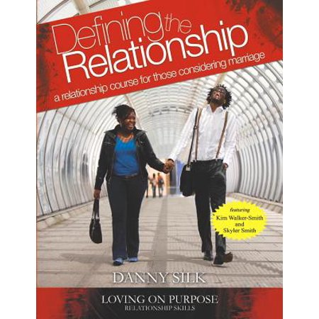 defining the relationship workbook a relationship course for those considering marriage