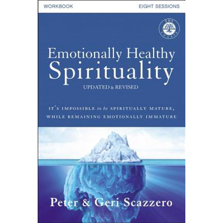 emotionally healthy spirituality workbook updated edition discipleship that deeply changes your r