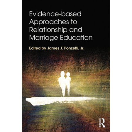 evidence based approaches to relationship and marriage education ebook