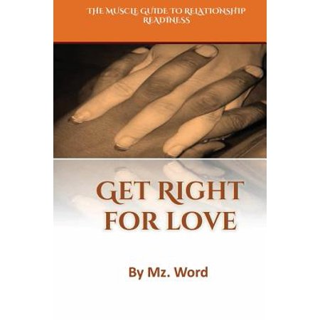 get right for love the muscle guide to relationship readiness