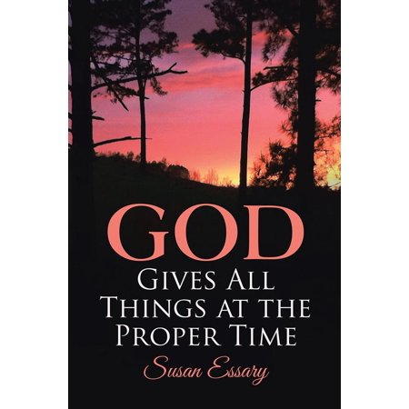 god gives all things at the proper time ebook