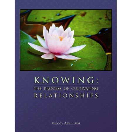 knowing the process of cultivating relationships ebook