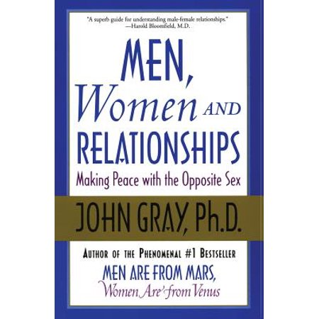 men women and relationships making peace with the opposite sex
