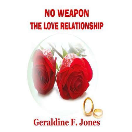 no weapon the love relationship