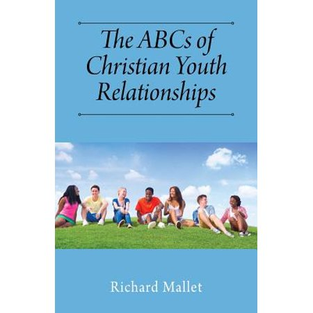 the abcs of christian youth relationships