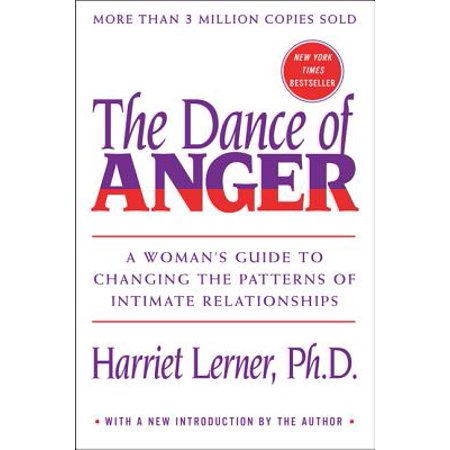 the dance of anger a womans guide to changing the patterns of intimate relationships