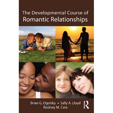 the developmental course of romantic relationships ebook