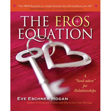 the eros equation a soul ution for relationships