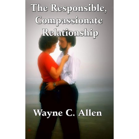 the responsible compassionate relationship ebook