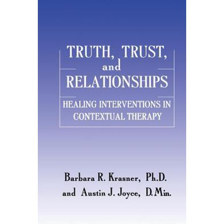 truth trust and relationships healing interventions in contextual therapy