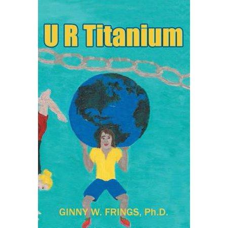 u r titanium