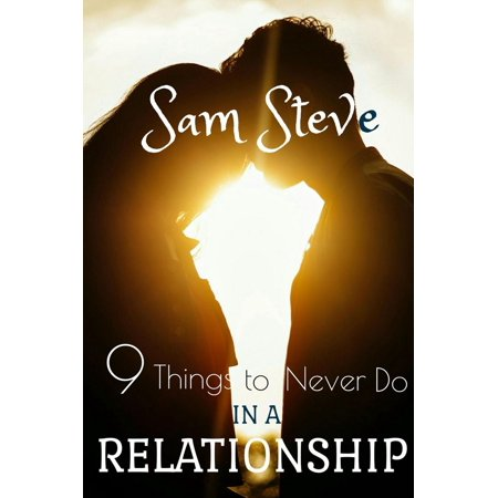 9 things to never do in a relationship ebook