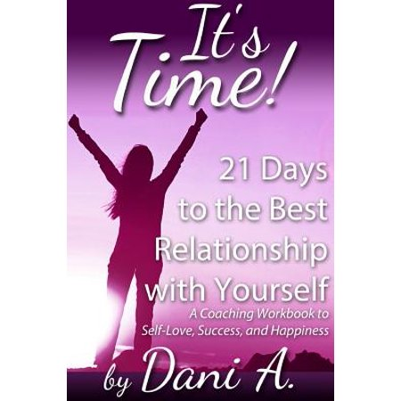its time 21 days to the best relationship with yourself