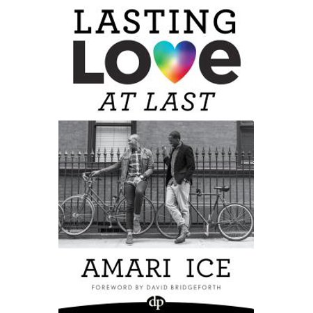 lasting love at last the gay guide to relationships