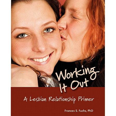 working it out a lesbian relationship primer