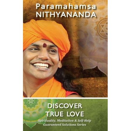 discover true love spirituality meditation self help guaranteed solutions series ebook