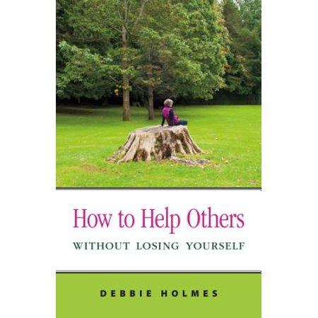How to Help Others Without Losing Yourself - eBook