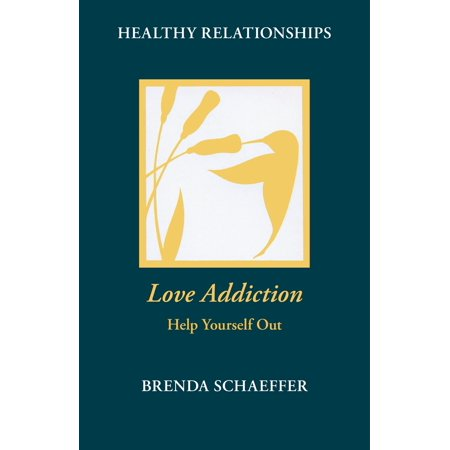 love addiction help yourself out ebook
