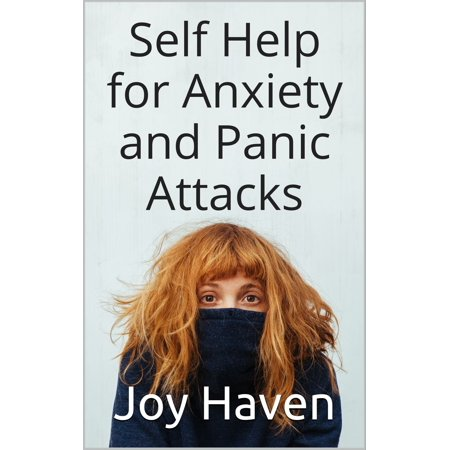 Self Help for Anxiety and Panic Attacks - eBook
