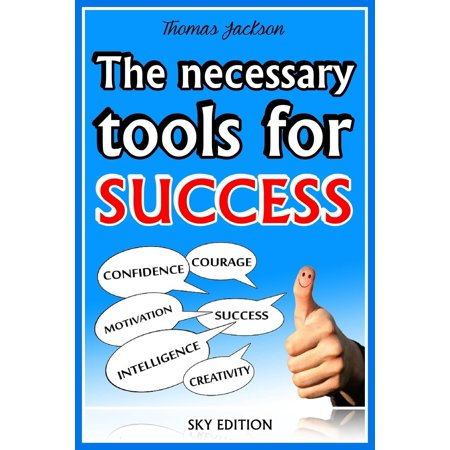 the necessary tools for success the self help guide ebook