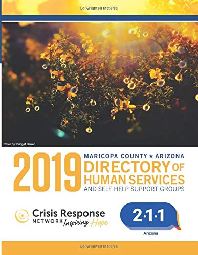 2019 Directory of Human Services and Self Help Support Groups: Maricopa County -...
