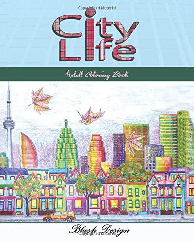 City Life: Adult Coloring Book (Great New Christmas Gift Idea 2019 - 2020, Stres...
